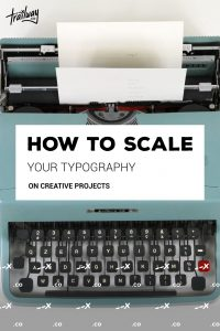 How to Scale Your Typography