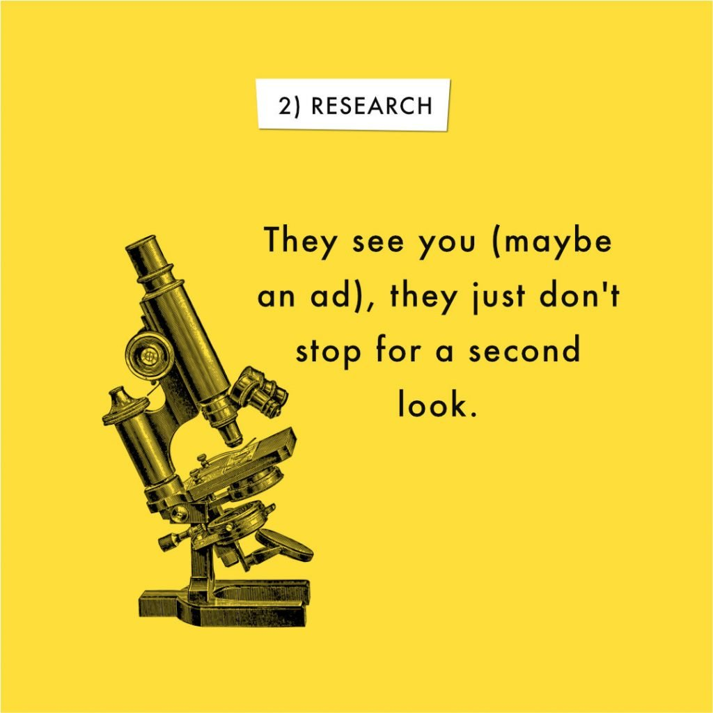 """Microscope with text """"Research: they see you, they just don't stop for a second look."""